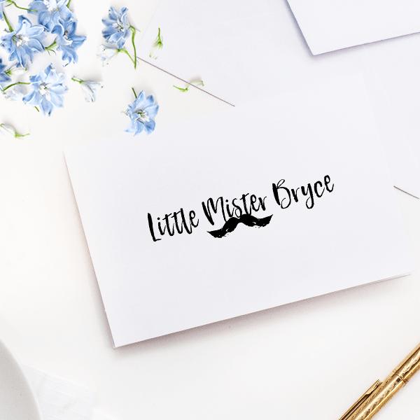 "Custom ""Little Mister"" Mustache Craft Stamp Imprint Example"