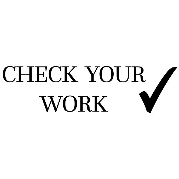 Check Your Work Teacher Grading Stamp