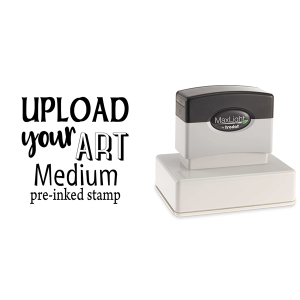 Upload Your Art Medium Pre-Inked Stamp Body and Design