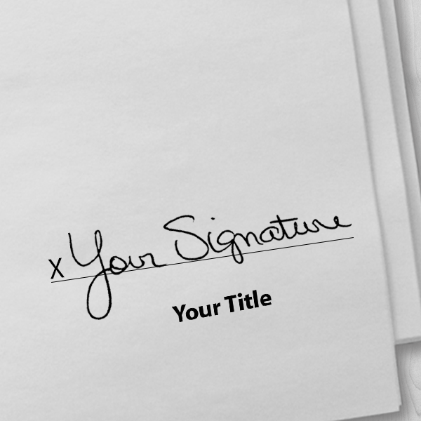 Extra Large Signature Title Stamp Imprint Example