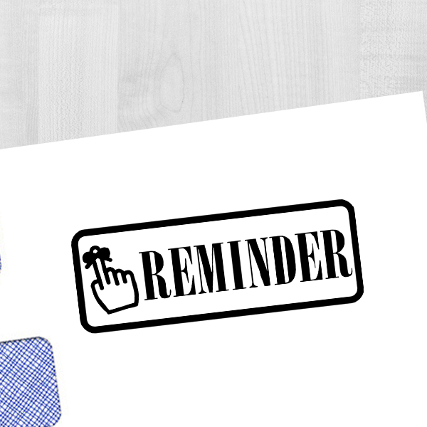 Reminder Stamp Imprint Example