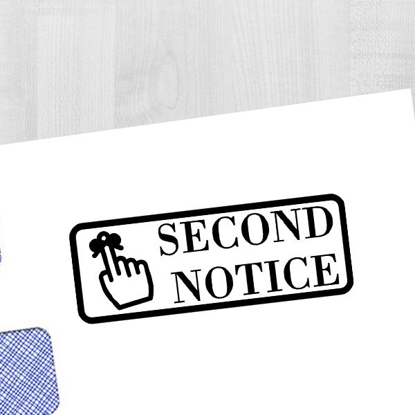 Second Notice Stamp Imprint Example
