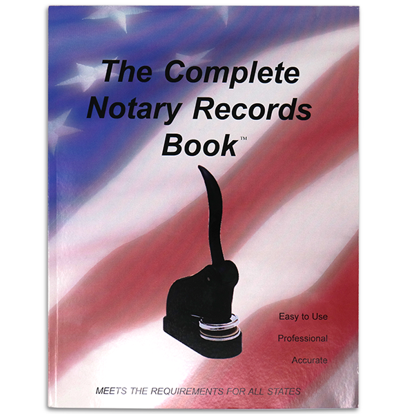 The Complete Notary Records Book