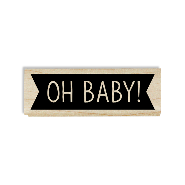 Oh Baby! Banner Craft Stamp Body and Design