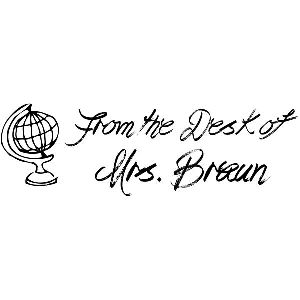 From The Desk Of Globe Rubber Teacher Stamp