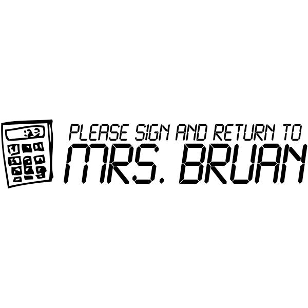 Sign And Return - Calculator Rubber Teacher Stamp