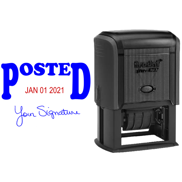 Posted Signature Date Rubber Stamp Body and Design