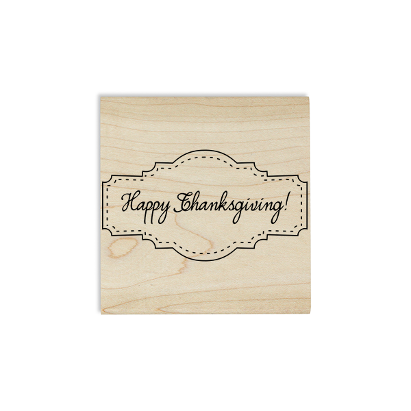 Happy Thanksgiving! Stitched Craft Stamp Body and Design