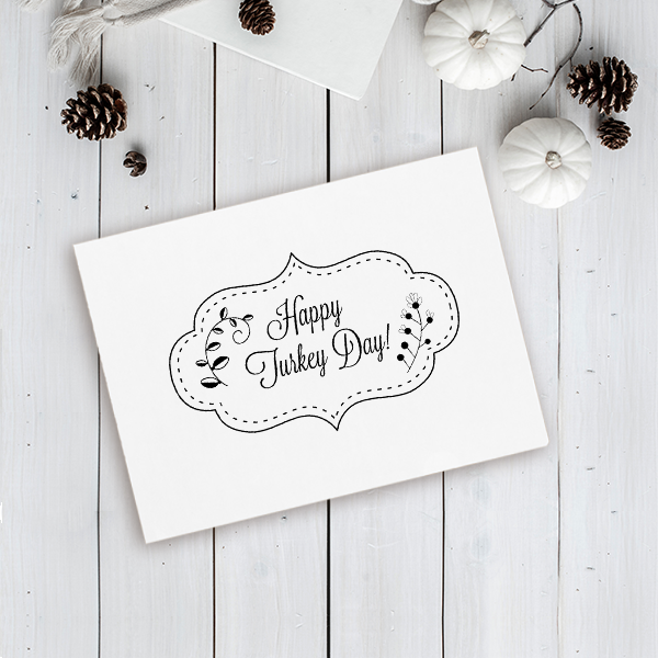 Happy Turkey Day! Stitched Craft Stamp Imprint Example