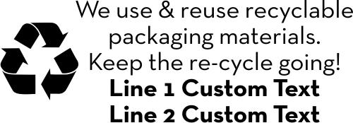Custom We Use & Reuse Rubber Stamp