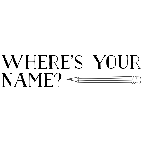 Pencil Where's Your Name Teacher Stamp