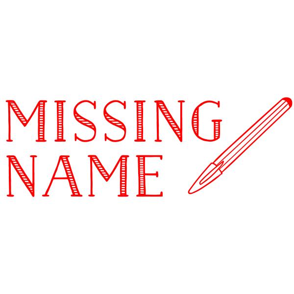 Pen Missing Name Teacher Stamp