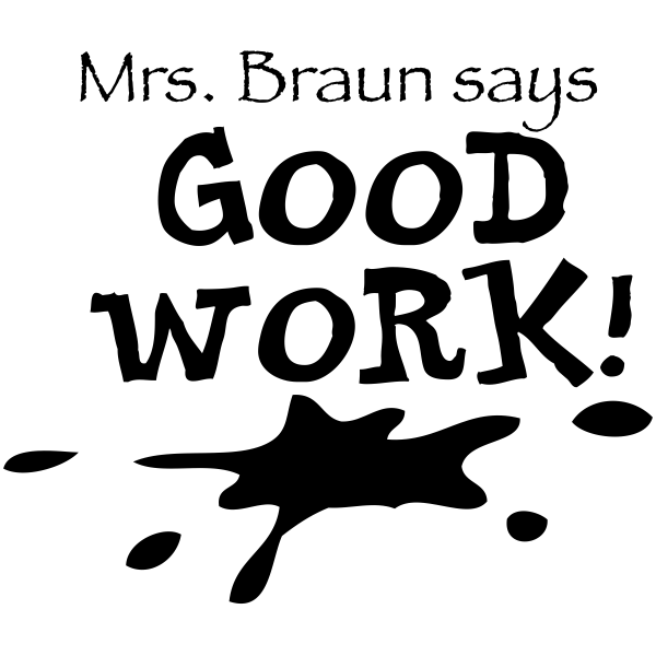 Feedback - GOOD WORK! Ink Splatter Rubber Teacher Stamp