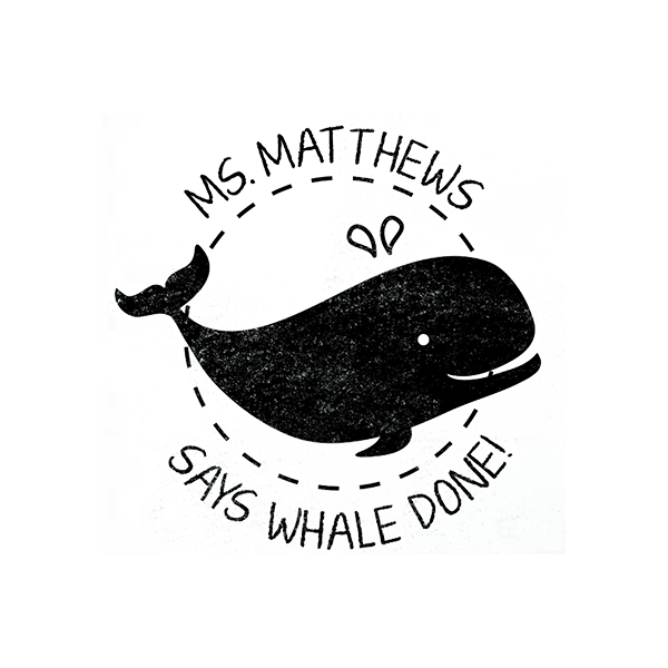Round 'Whale Done!' Grading Stamp