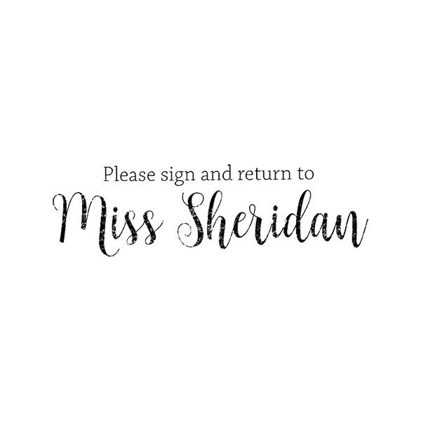 Script 'Please Sign and Return to' Teacher Stamp