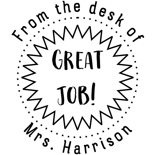 From the Desk of GREAT JOB Teacher Rubber Stamp