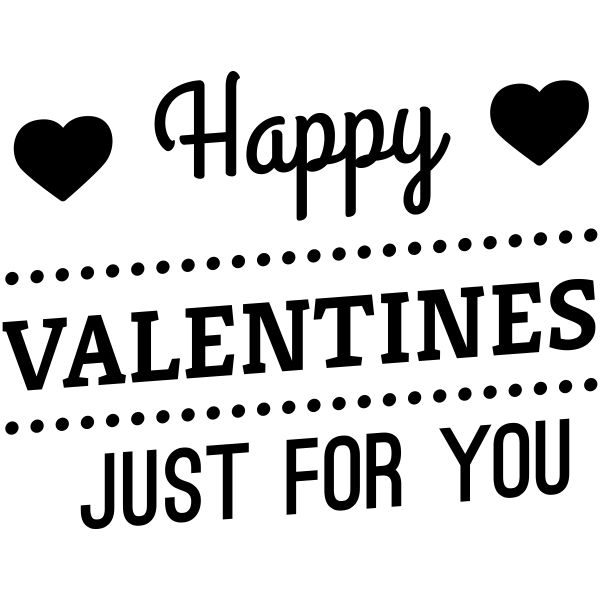 Happy Valentines Just for You Craft Stamp